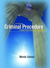 Criminal Procedure: Constitution and Society (5th Edition), Zalman, Marvin, Good