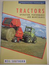 Aust TRACTORS - OPERATION/PERFORMANCE/MAINTENANCE: N. SOUTHORN Agriculture s/c