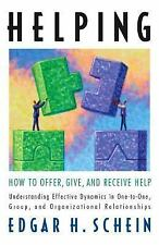 Helping: How to Offer, Give, and Receive Help, Schein, Edgar H, Good Book