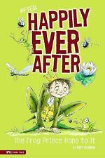 The Frog Prince Hops to It (After Happily Ever After)-ExLibrary