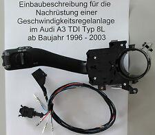 Audi A3 8L TDI Tempomat Nachrüstsatz GRA Nachrüstset  cruise speed control kit