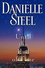 Until the End of Time by Danielle Steel (2013, Hardcover)