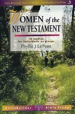 Women of the New Testament by P. J. le Peau (Paperback, 2001)