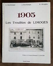 1905 LES TROUBLES DE LIMOGES / A. & J DESCHAMPS / B.MERIGLIER / ED. LUCIEN SOUNY