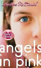 Angels in Pink: Holly's Story by Lurlene McDaniel (2007, Paperback)