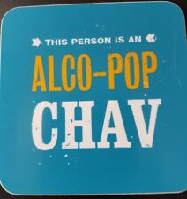 THS PERSON IS A ALCO POP CHAV  - COMEDY - DRINKS COASTER - NEW