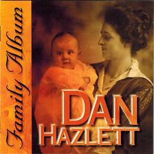 DAN HAZLETT - Family Album (CD 2001)