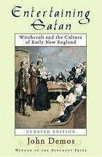 Entertaining Satan: Witchcraft and the Culture of Early New England, John Putnam