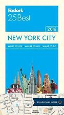 Fodors Travel P Northeast - Fodors New York City 25 Best 2 (2015) - New - T