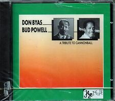 DON BYAS / BUD POWELL - A TRIBUTE TO CANNONBALL - CD NUOVO SIGILLATO CBS 466549