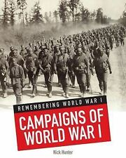 Campaigns of World War I (Remembering World War I),Hunter, Nick,New Book mon0000