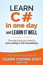 Learn Coding Fast with Hands-On Project: Learn C# in One Day a (FREE 2DAY SHIP)