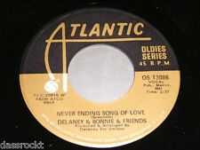 "7"" - Delaney & Bonnie & Friends / Never ending Song of Love & Only you # 2809"