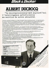 PUBLICITE ADVERTISING 044  1981  BLACK & DECKER   microprocesseur ALBERT DUCROCQ