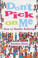 Rosemary Stones Don't Pick on Me: How to Handle Bullying Very Good Book