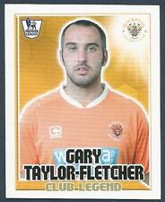 TOPPS 2011 PREMIER LEAGUE #117-BLACKPOOL-GARY-TAYLOR-FLETCHER-CLUB LEGEND