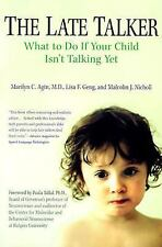 The Late Talker: What to Do If Your Child Isn't Talking Yet - Agin, Marilyn C. -