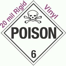 Standard Worded Poison Class 6.2 20mil Rigid Vinyl Placard (EACH)