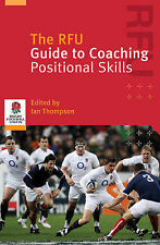 The RFU Guide to Coaching Positional Skills by Gary Townsend, Rugby Football...