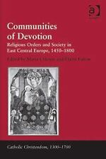Communities of Devotion: Religious Orders and Society in East Central Europe, 14