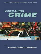Controlling Crime (Published in association with The Open Unive .9780761969730