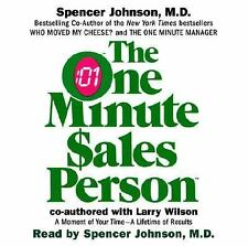 The One Minute Salesperson by Larry Wilson and Spencer Johnson (2003, CD,...