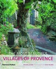 The Most Beautiful Villages of Provence The Most Beautiful Villages