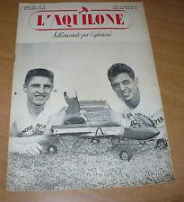 MODELLISMO L'AQUILONE SETTIMANALE PER I GIOVANI 12 1952 FOKKHER S.11 MACCHI 416