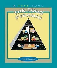 The Food Pyramid True Book nutrition kids healthy eating