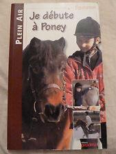 Je débute a poney  Equitation