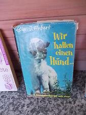 Wir hatten einen Hund, von Elian-J. Finbert, aus dem Ehrenwirth Verlag