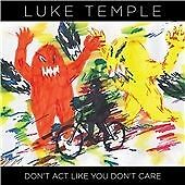 DONT ACT LIKE YOUDONT CARE 08- NEW & SEALED