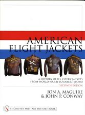 American Flight Jackets, Airmen and Aircraft: A History of US Flyers' Jackets f.