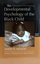The Developmental Psychology of the Black Child by Amos N. Wilson (2014,...
