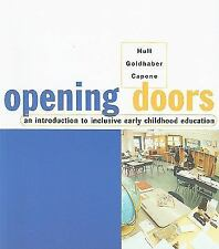 Opening Doors : An Introduction to Inclusive Early Childhood Education by...