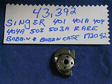 SINGER 401 401A 403 403A 404 404A 500 503 SEWING MACHINE BOBBIN CASE 172082