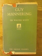 Guy Mannering by Sir Walter Scott.Nelson Classic