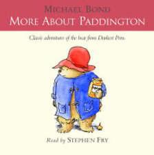 More About Paddington: Complete & Unabridged, Michael Bond, New Book