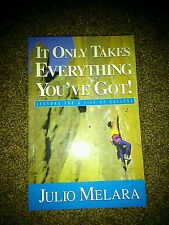 It Only Takes Everything You've Got!: Lessons for a Life of Success/Large Type