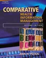 Comparative Records for Health Information Management by Ann H. Peden (2004, Pap