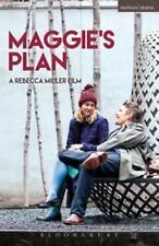 Modern Plays: Maggie's Plan by Rebecca Miller (2016, Hardcover)