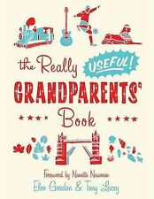 Nanette Newman, Eleo Gordon, Tony Lacey The Really Useful Grandparents' Book Ver