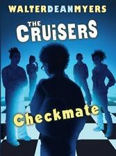 Checkmate (Cruisers, Book 2) (The Cruisers) Myers, Walter Dean Hardcover