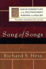 Baker Commentary on the Old Testament Wisdom and Psalms: Song of Songs by Richar