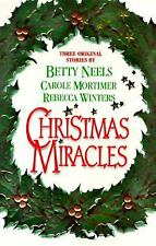 Christmas Miracles by Betty Neels, Carole Mortimer, Rebecca Winters, Good Book