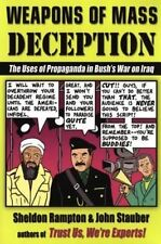Weapons of Mass Deception: The Uses of Propaganda in Bush's War on-ExLibrary