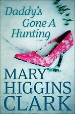 NEW - Daddy's Gone A Hunting by Clark, Mary Higgins