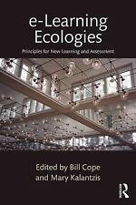 e-Learning Ecologies: Principles for New Learning and Assessment by Taylor &...