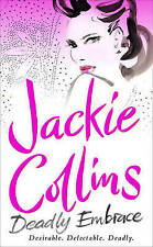 Deadly Embrace by Jackie Collins (Paperback, 2009)