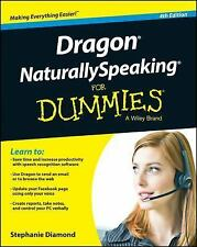 Dragon Naturally Speaking For Dummies by Stephanie Diamond.